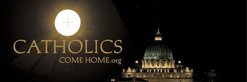 Rien de souillé n'entrera au Ciel ! Tout sur le Purgatoire... Catholics-come-home-banner-3
