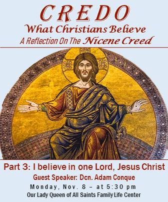 Credo I believe in One Lord Jesus Christ Adam Conque